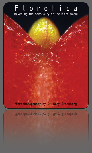 Florotica revealing the sensuality of the micro world book by gary greenberg