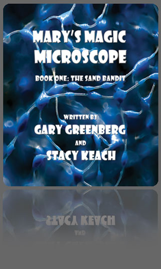 Mary's Magic Microscope Children's book by Dr. Gary Greenberg and stacy Keach